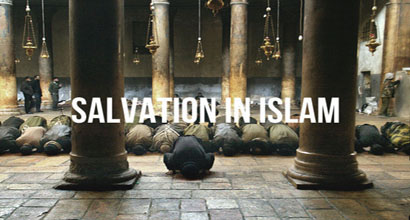 What is the Islamic perspective concerning salvation? How could one have his sins been forgiven?