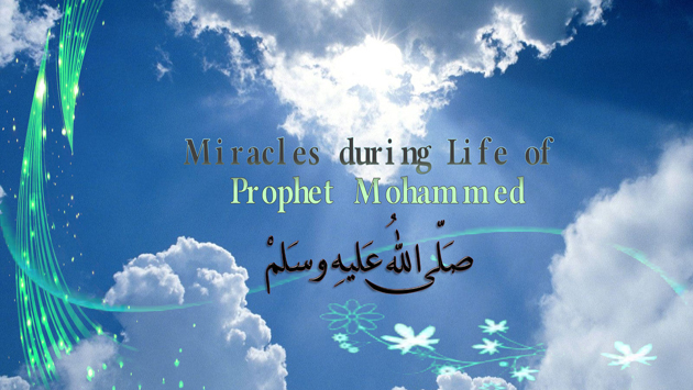 What Are Prophet Muhammad's Major Miracles?