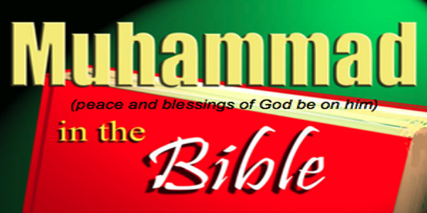 Was Muhammad Mentioned in the Bible? (2/2)